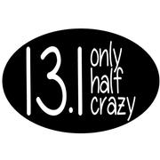 13.1 ONLY HALF CRAZY OVAL MAGNET - BLACK WITH WHITE PRINT BLACK.WITH.WHITE